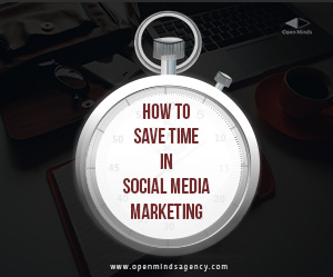 How to Save Time in Social Media Marketing