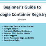 Beginner's Guide to Google Container Registry