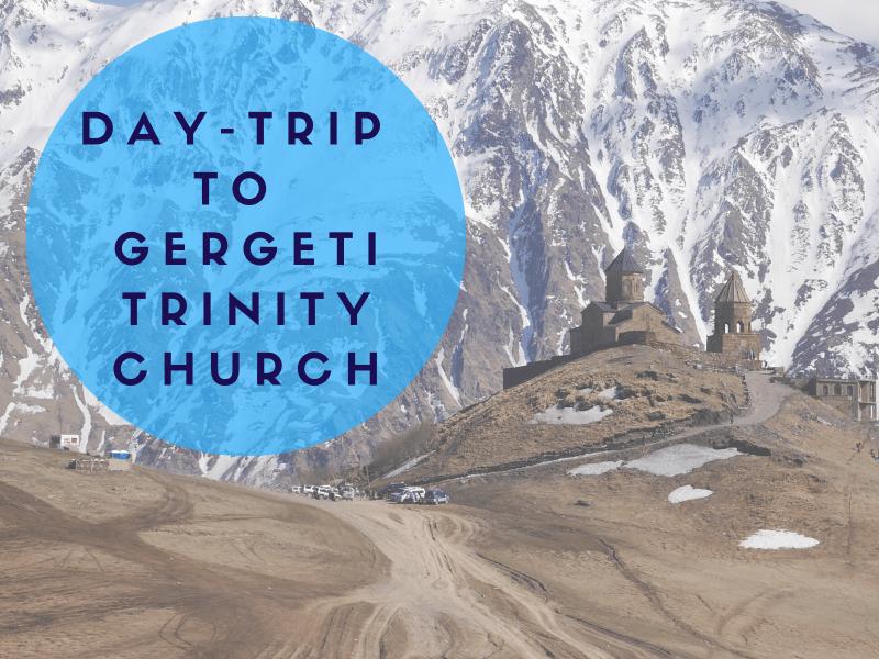 Day-trip to Gergeti Trinity Church