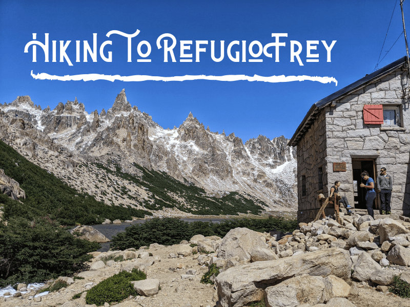 Hiking to Refugio Frey