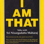 """I Am That"" - Talks with Nisargadatta Maharaj, This is a modern spiritual classic"