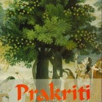 Use the knowledge of prakriti to optimize our health and well-being