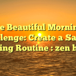 The Beautiful Mornings Challenge: Create a Sacred Morning Routine