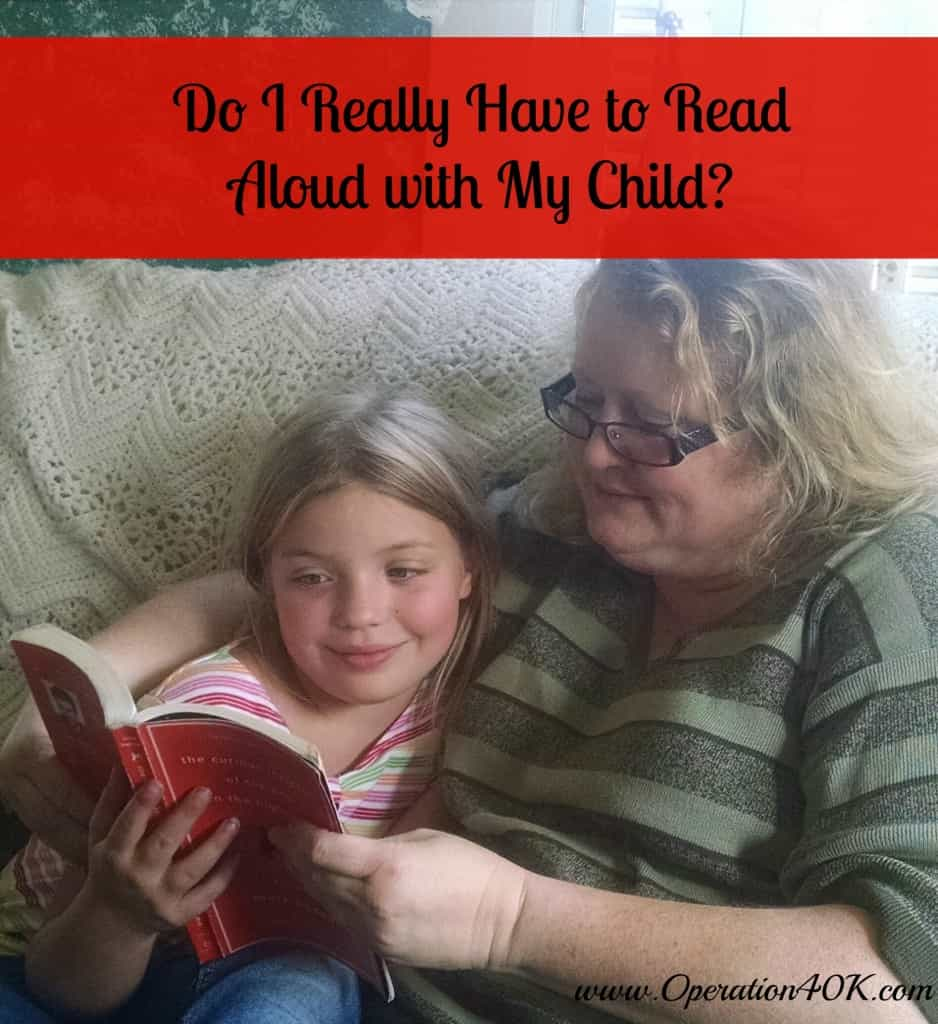 Do I Really Have to Read Aloud with My Child?