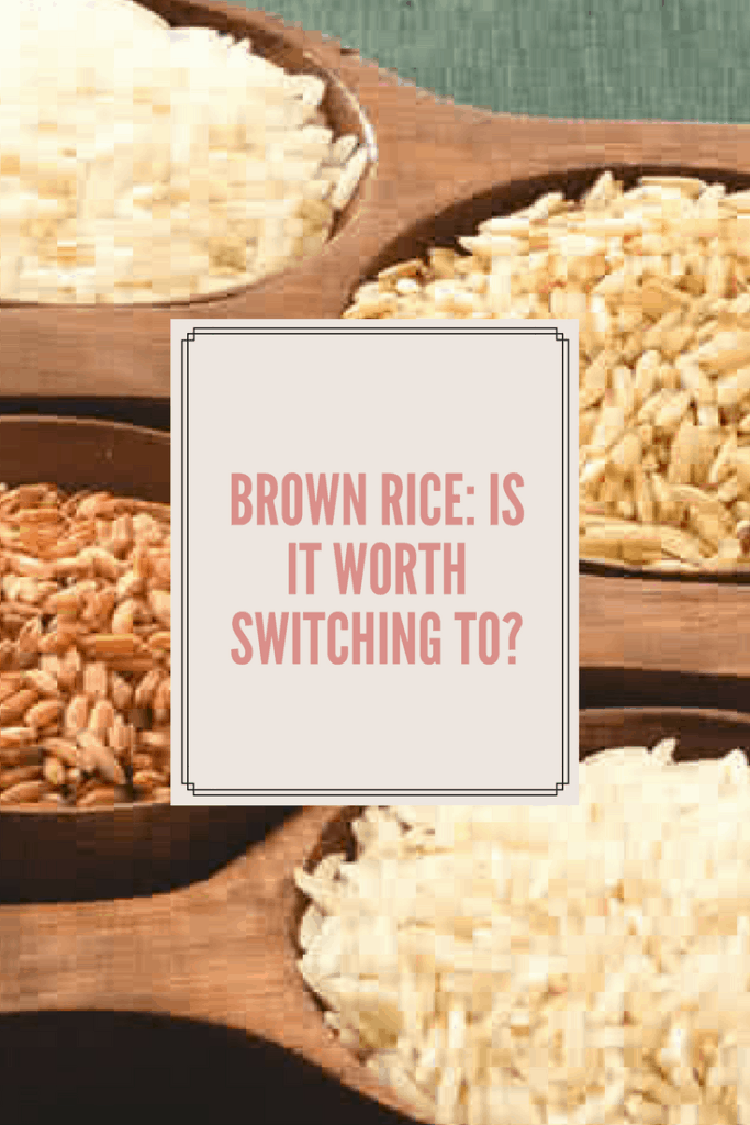 Brown Rice: Is It Worth Switching To?