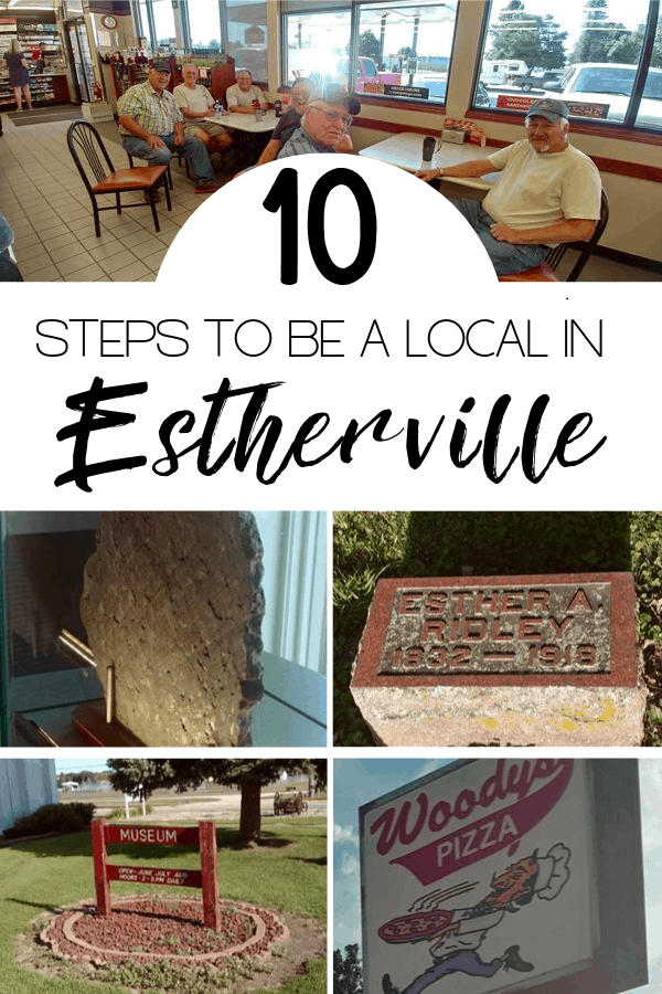 10 steps to be a local in Estherville