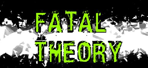 Fatal Theory | oprainfall