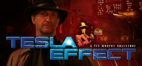 Telsa Effect: A Tex Murphy Adventure | oprainfall
