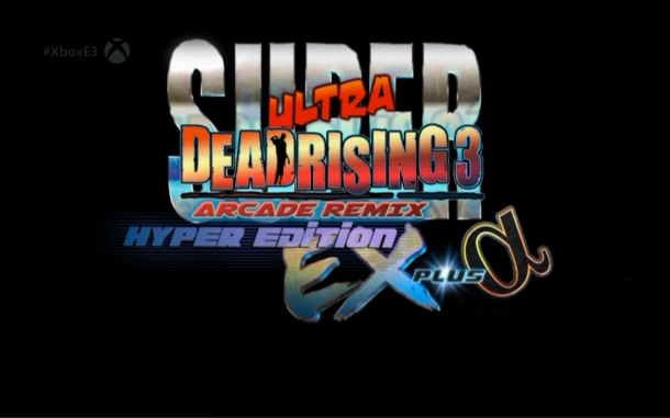 E3 2014  Super Ultra Dead Rising 3 Arcade Remix Hyper Edition EX Plus Omega