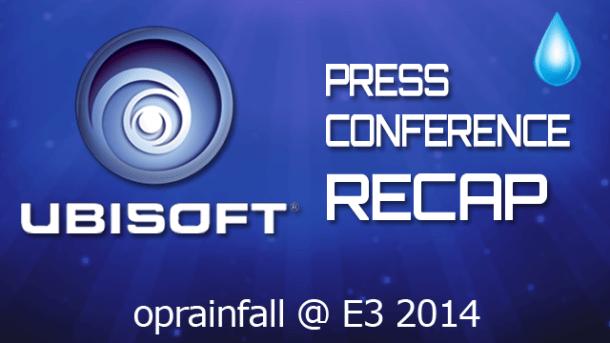 Ubisoft Press Conference Recap