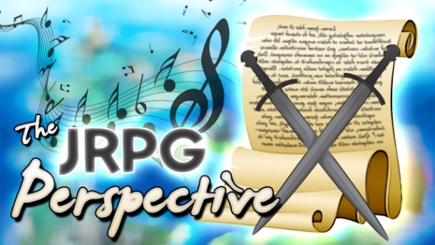 The JRPG Perspective   oprainfall