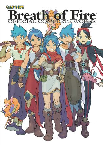 Breath of Fire: Official Complete Works | UDON Recent Releases: UDON'S Art of Capcom, Breath of Fire, Hatsune Miku, Resident Evil 6