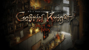 Gabriel Knight: Sins of the Fathers 20th Anniversary Edition | oprainfall