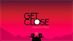 Get Close