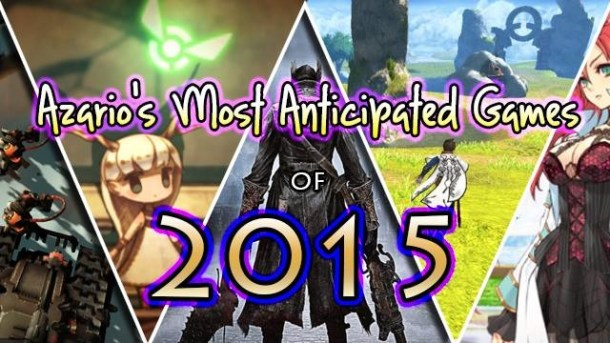 Azario's Most Anticipated Games of 2015