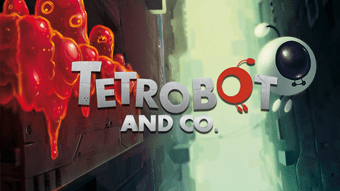 Tetrobot and Co. | oprainfall