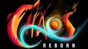 Chaos Reborn | oprainfall