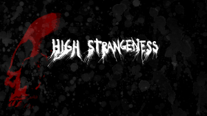 High Strangeness | oprainfall