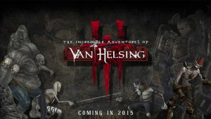The Incredible Adventures of Van Helsing III | Featured