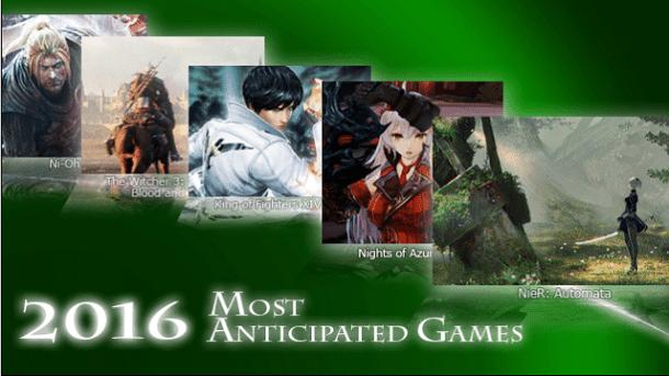 Most Anticipated 2016