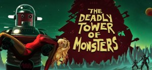 The Deadly Tower of Monsters | Cover