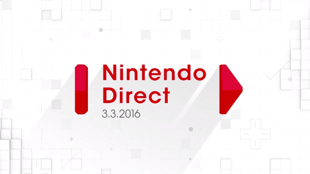 Nintendo Direct 3/3/2016