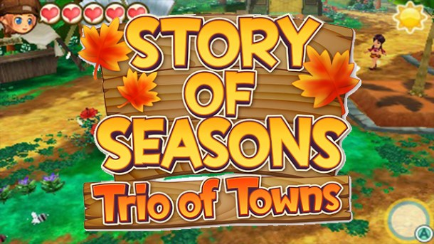 STORY OF SEASONS- Trio of Towns featured