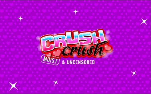 Crush Crush Moist & Uncensored Title Screen