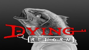 DYING: Reborn Featured