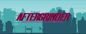AFTERGRINDER | Title Screen