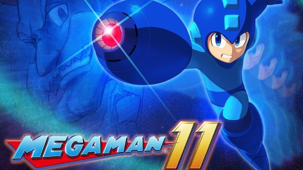 Most Anticipated 2018 | Mega Man 11