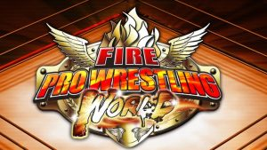 Fire Pro Wrestling World | Featured