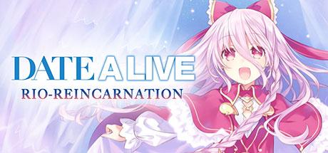 DATE A LIVE: Rio Reincarnation | Header