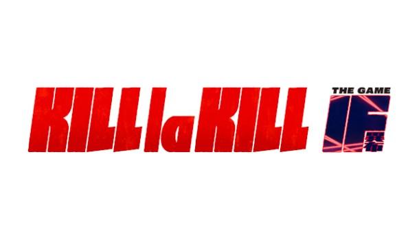 oprainfall | KILL la KILL - IF