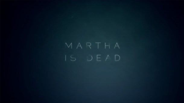 Martha is Dead | Featured Image