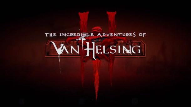 oprainfall | The Incredible Adventures of Van Helsing III