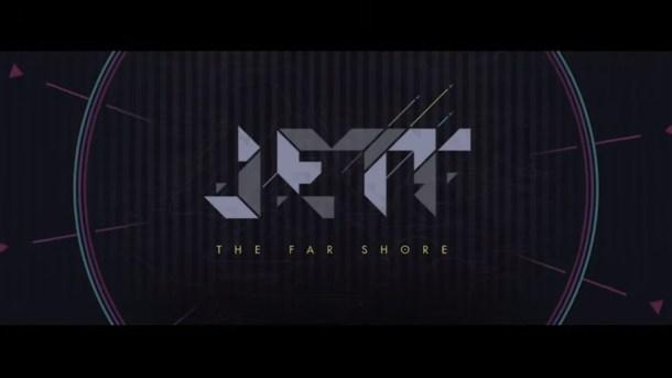 oprainfall | JETT: The Far Shore