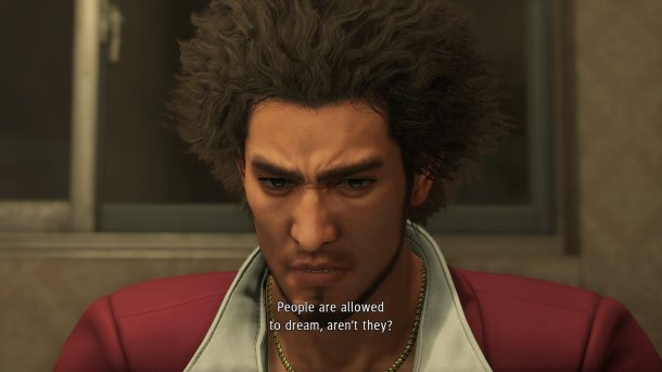 """Yakuza: Like a Dragon   Ichiban asks """"People are allowed to dream, aren't they?"""""""
