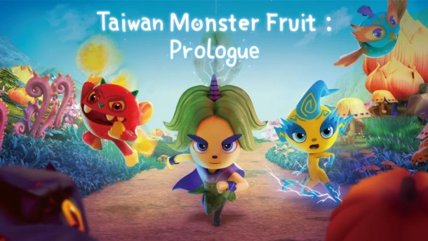 Taiwan Monster Fruit: Prologue