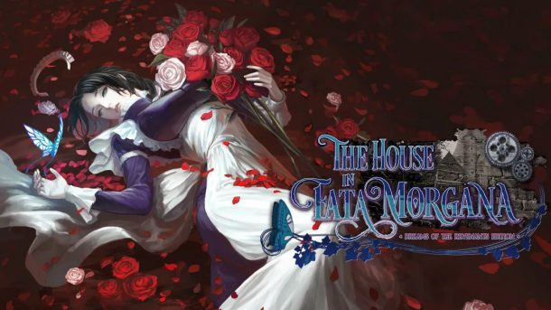 The House in Fata Morgana - Dreams of the Revenants Edition
