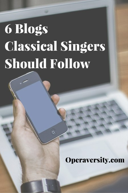 6 Blogs Classical Singers Should Follow