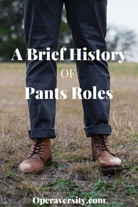 pants roles, pants, history of pants roles
