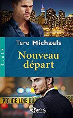 Couverture du livre Nouveau départ de Tere Michaels.