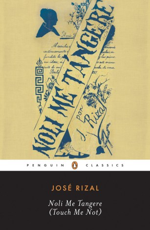 José Rizal, Noli Me Tangere, translated by Harold Augenbraum for Penguin