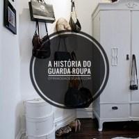 A história do guarda-roupa