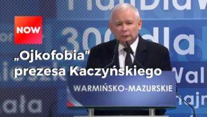 Ojkofobia Kaczyńskiego
