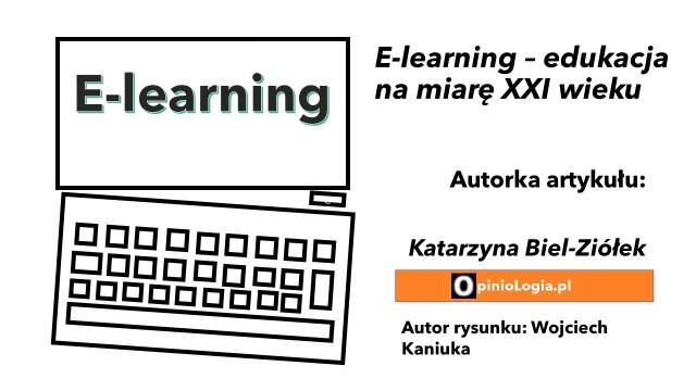 E-learning – edukacja namiarę XXI wieku