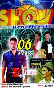 13139113_1116893621707789_3085739672318989648_n-186x300 É Hoje: Show Beneficente em São João do Tigre com Forro + Eu Mario e Junior e Osmando Silva