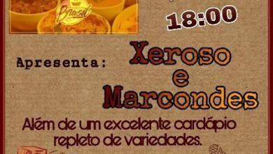 Hoje véspera de feriado tem música de qualidade no Restaurante Brasil com Xeroso e Marcondes 5
