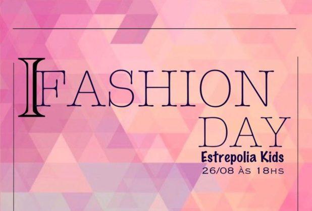 estrepolia-Kids-1024x695 É HOJE: I Fashion Day Estrepollia Kids